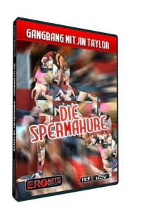 Die Spermahure • Pornofilm mit Jin Taylor • Eronite DVD Shop