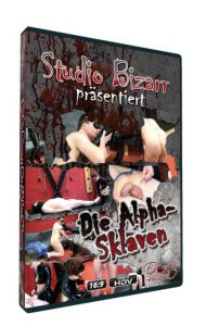 Studio Bizarr - Die Alpha-Sklaven • Femdom Domina BDSM • Eronite DVD Shop