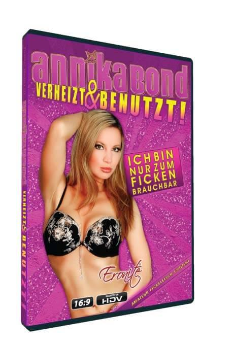 Annika Bond - Verheizt und benutzt • Amateurporno • Eronite DVD Shop