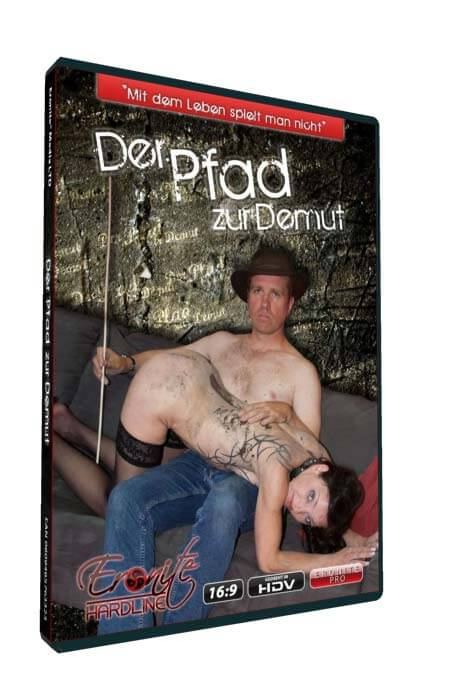 Der Pfad zur Demut • Maledom Film • Eronite DVD Shop