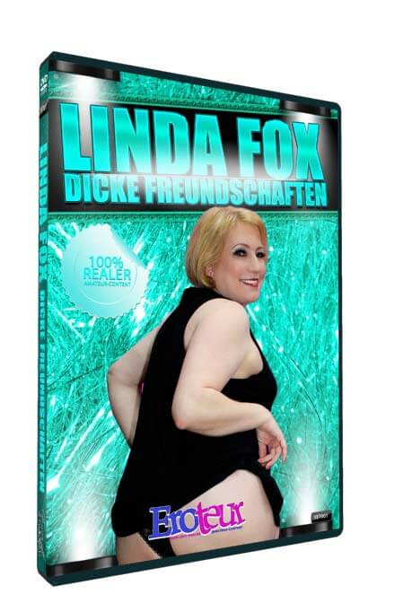 Linda Fox - Dicke Freundschaften • BBW Porno • Eronite DVD Shop