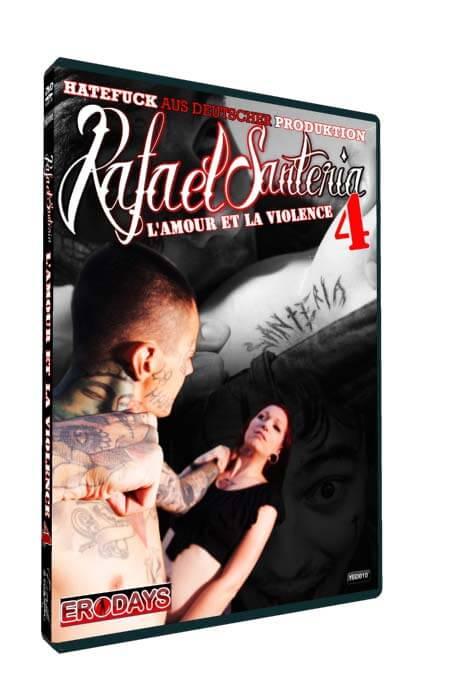 L'amour et la violence 4 • Rafael Santeria Porno • Eronite DVD Shop