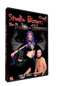 Studio Bizarr: Die Delta-Sklaven • Femdom BDSM • Eronite DVD Shop
